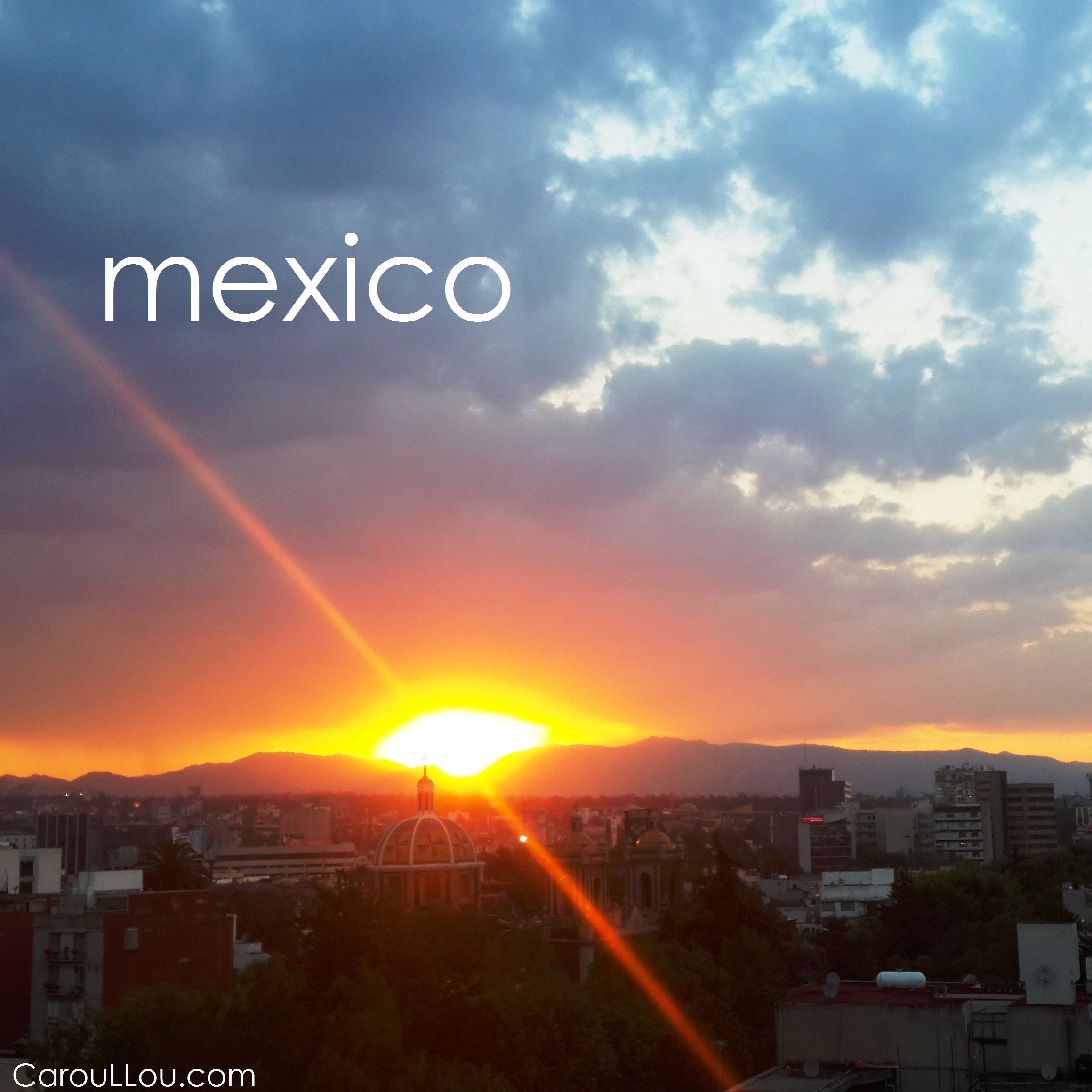 CarouLLou.com Carou LLou in Mexico city sunset apart +-